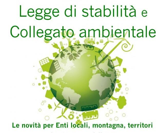 Evento UNCEM Piemonte: Legge di stabilità e collegato ambientale